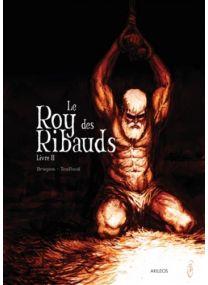 Le roy des Ribauds - Volume 2